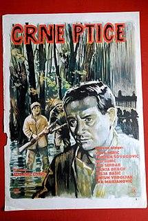 <i>Black Birds</i> (film) 1967 film by Eduard Galić