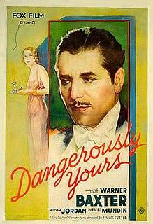 <i>Dangerously Yours</i> (1933 film) 1933 film