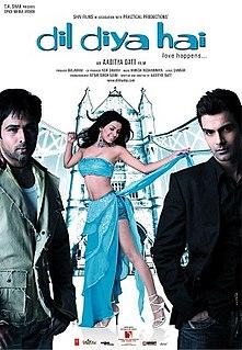 <i>Dil Diya Hai</i> 2006 film by Aditya Datt