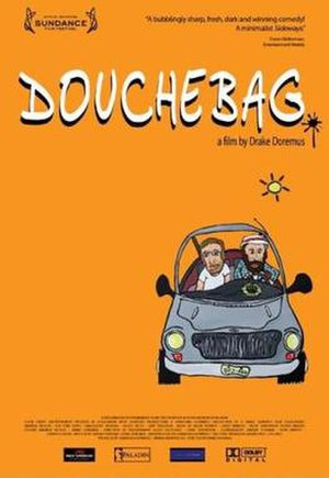 Douchebag (film) - Theatrical poster