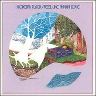Feel Like Makin' Love (album) - Image: Feel like makin' love (album cover)