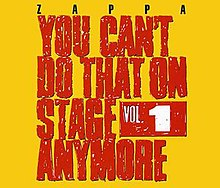 Frank Zappa, You Can't Do That On Stage Anymore 1.jpg