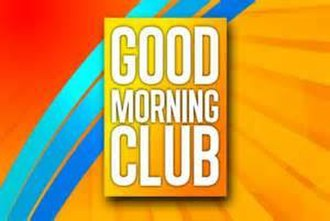 Good Morning Club - Final titlecard used 2013 until July 18 2014