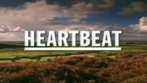 Heartbeat (UK TV series) - Heartbeat opening title