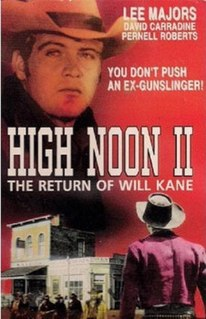 <i>High Noon, Part II: The Return of Will Kane</i> 1980 television film directed by Jerry Jameson