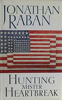 <i>Hunting Mister Heartbreak</i> book by Jonathan Raban