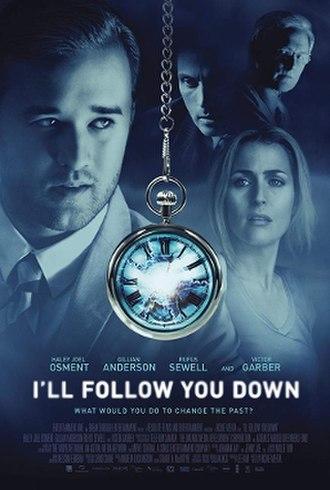 I'll Follow You Down - Image: I'll Follow You Down poster