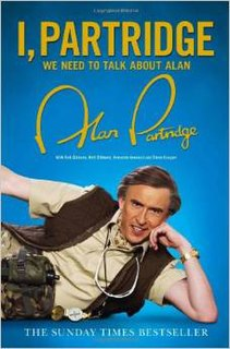 <i>I, Partridge: We Need to Talk About Alan</i> book by Steve Coogan