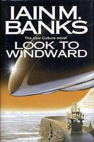 Look to Windward - First edition