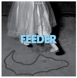 Idaho (Feeder song) - Image: Idaho Feeder