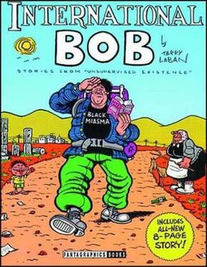 Terry LaBan - The cover from Terry LaBan's International Bob, published by Fantagraphics Books.