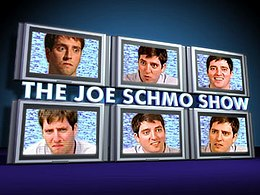 Joe Schmo Show season one title