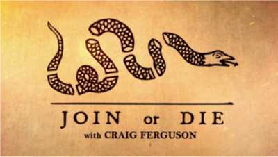 Picture of a TV show: Join Or Die With Craig Ferguson