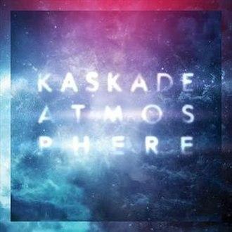 Atmosphere (Kaskade album) - Image: Kaskade atmosphere