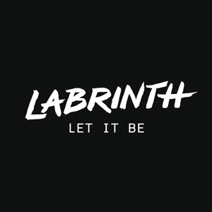Let It Be (Labrinth song) - Image: Labrinth Let It Be