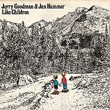 Like Children (Jerry Goodman & Jan Hammer album - cover art).jpg