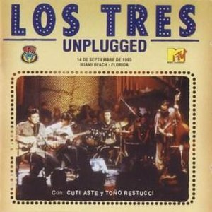 MTV Unplugged (Los Tres album) - Image: Los Tres Unplugged