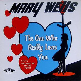 The One Who Really Loves You - Image: Mary Wells The One