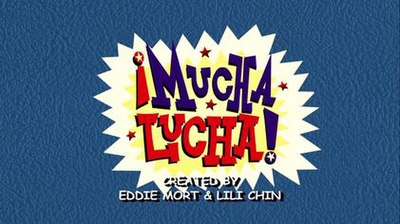 Picture of a TV show: ¡mucha Lucha!