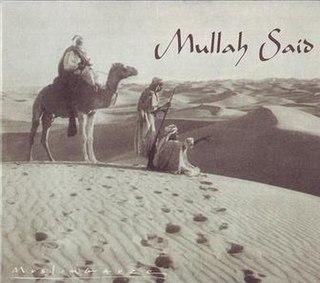 <i>Mullah Said</i> 1998 studio album by Muslimgauze
