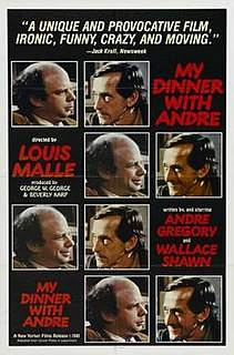 <i>My Dinner with Andre</i> 1981 film by Louis Malle