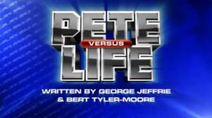 Pete versus Life - Image: Pete versus Life