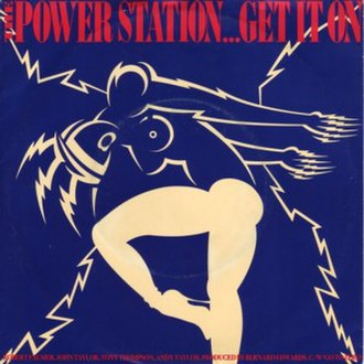 Get It On (T. Rex song) - Image: Power Station Get It On single cover