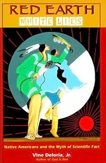 <i>Red Earth, White Lies</i> book by Vine Deloria, Jr.