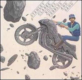 Rocks, Pebbles and Sand - Image: Rocks Pebblesand Sandstanleyclarke
