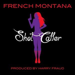 Shot Caller (song) - Image: Shot Caller