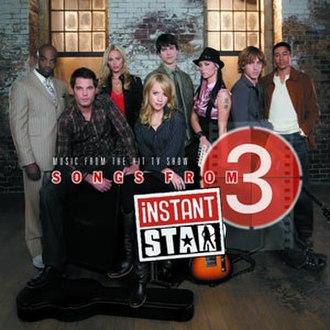 Instant Star soundtracks - Image: Songsfrominstantstar 3