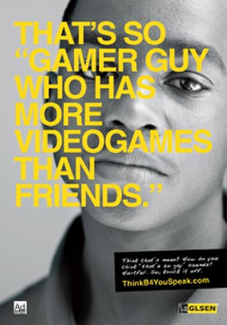 Think Before You Speak (campaign) - Image: TBYS Gamer Guy