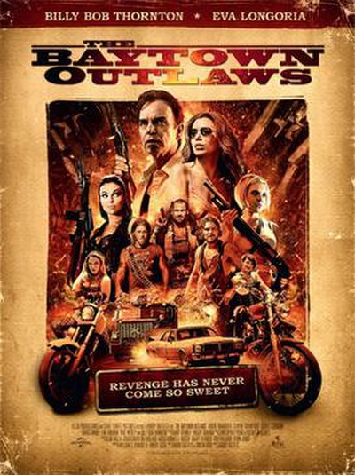 Picture of a movie: The Baytown Outlaws