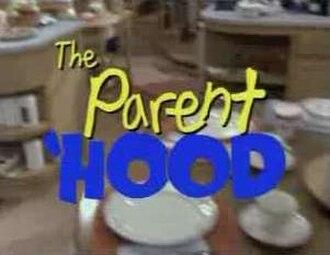 The Parent 'Hood - Title card.
