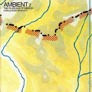 Ambient 2: The Plateaux of Mirror - Image: The Plateaux of Mirror