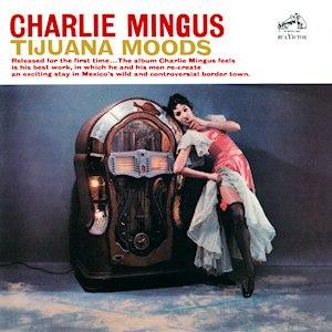 Tijuana Moods - Image: Tijuana Moods