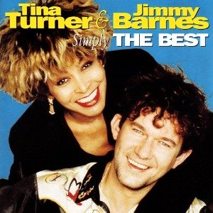 The Best (song) - Image: Tina Turner & Jimmy Barnes Simply The Best