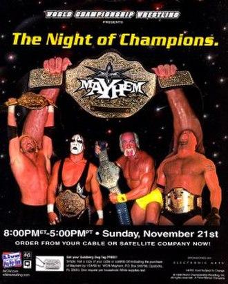 Mayhem (1999) - Promotional poster featuring Diamond Dallas Page, Sting, Hulk Hogan and Goldberg