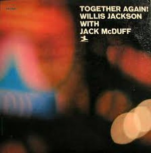 Together Again! (Willis Jackson and Jack McDuff album) - Image: Willis Jackson and Jack Mc Duff Together Again!