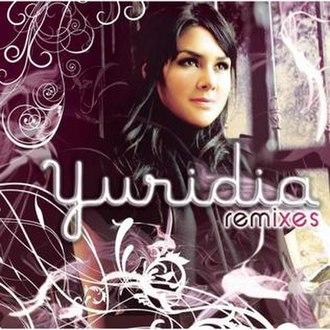 Yuridia Remixes - Image: Yuridiaremixes