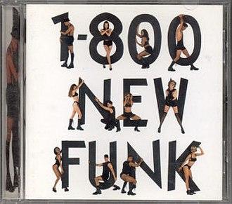1-800-NEW-FUNK - Image: 1 800 NEW FUNK