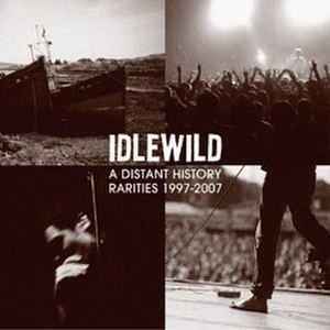 A Distant History: Rarities 1997–2007 - Image: A Distant History Idlewild