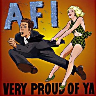 Very Proud of Ya - Image: AFI Very Proud of Ya cover