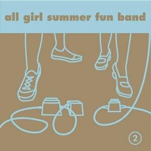 2 (All Girl Summer Fun Band album) - Image: AGSFB2