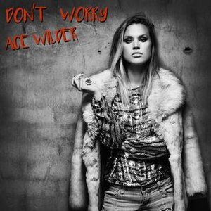 Don't Worry (Ace Wilder song) - Image: Ace Wilder Don't Worry