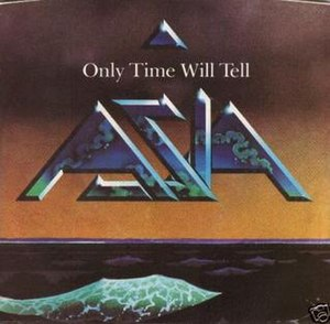 Only Time Will Tell (song) - Image: Asia Only Time Will Tell 7 Single