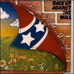 Back Up Against the Wall - Image: Atlanta Rhythm Section Back Up Against the Wall