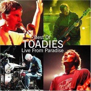 Best of Toadies: Live from Paradise - Image: Best of toadies