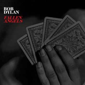 Fallen Angels (Bob Dylan album) - Image: Bob Dylan Fallen Angels