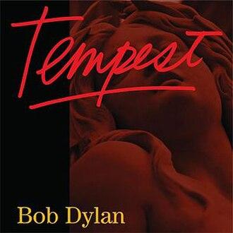 Tempest (Bob Dylan album) - Image: Bob Dylan Tempest